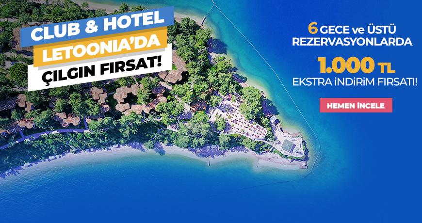 Club & Hotel Letoonia'da Çılgın Fırsat!