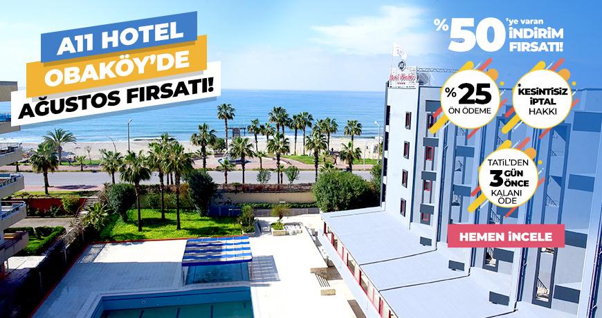 A11 Hotel Obaköy'de Ağustos Fırsatı!